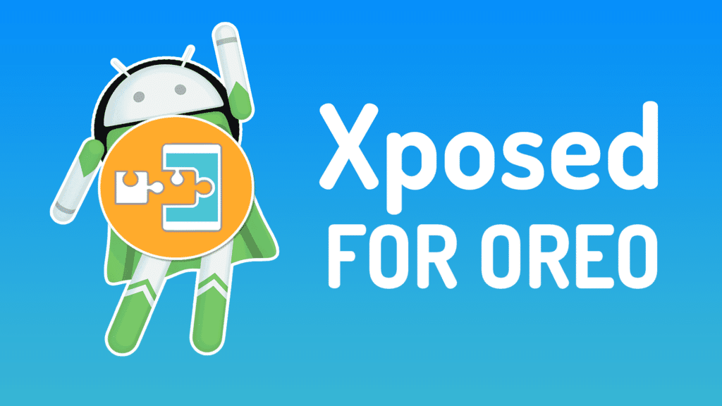 Install System-less Xposed Framework on Oreo 8 0 & 8 1+ | MagiskRoot