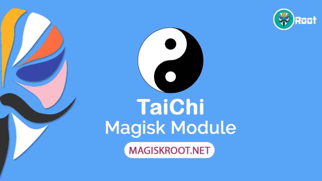 taichi magisk module download