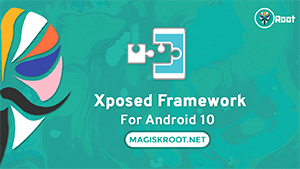 install xposed framework on android 10
