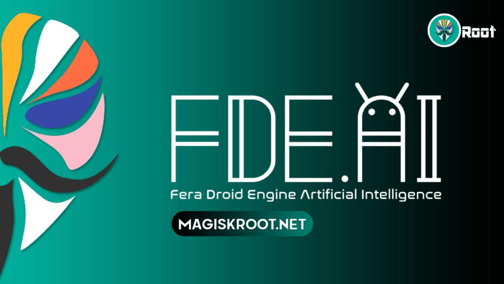 FDE-AI-MAGISK-MODULE