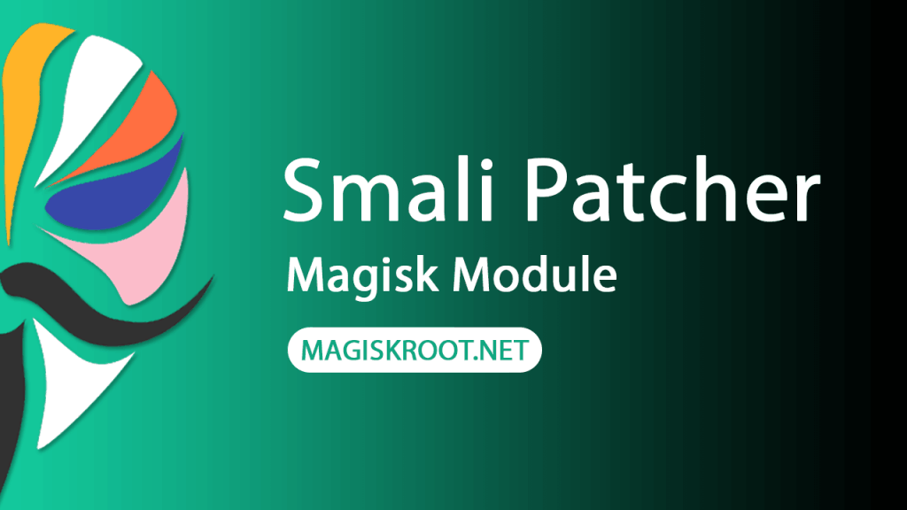 download-smali-patcher-magisk-module