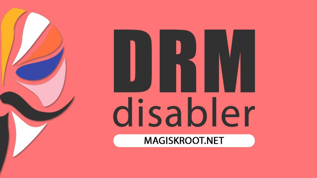 download-drm-disabler-magisk-module