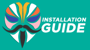 How to Install Magisk App on android
